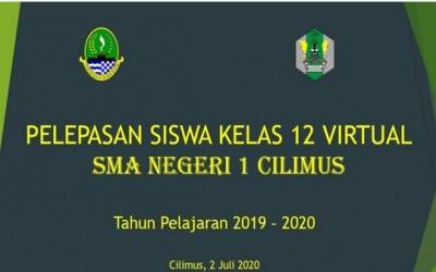 PELEPASAN KELAS XII TAHUN 2019/2020 SMAN 1 CILIMUS, Secara VIRTUAL