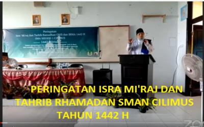 PERINGATAN ISRA MI'RAJ DAN THARIB RHAMADAN 1442 H SMAN CILIMUS, SECARA ON LINE